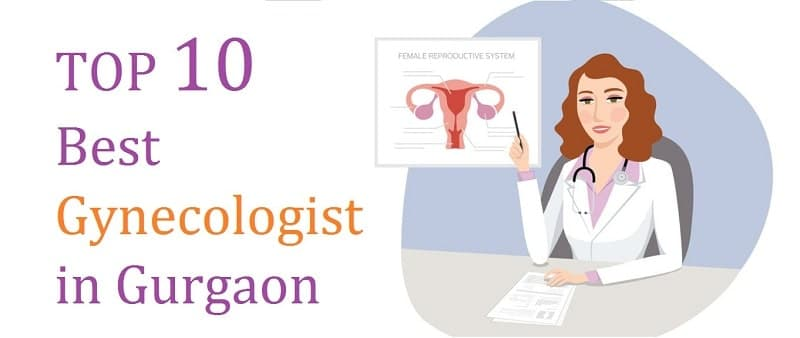 Top 10 Best Gynecologist in Gurgaon 2019