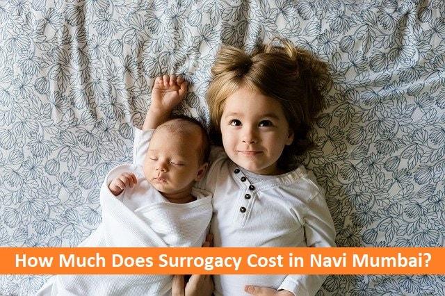 Surrogacy Cost in Navi Mumbai 2020