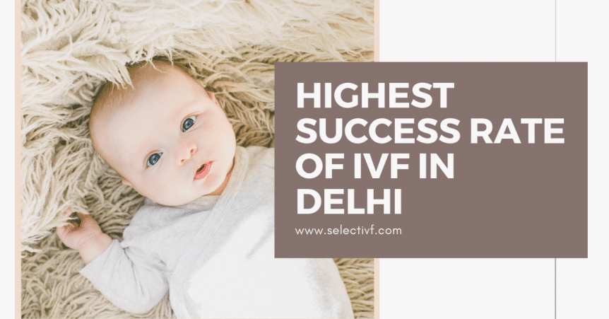 ivf success rate in delhi