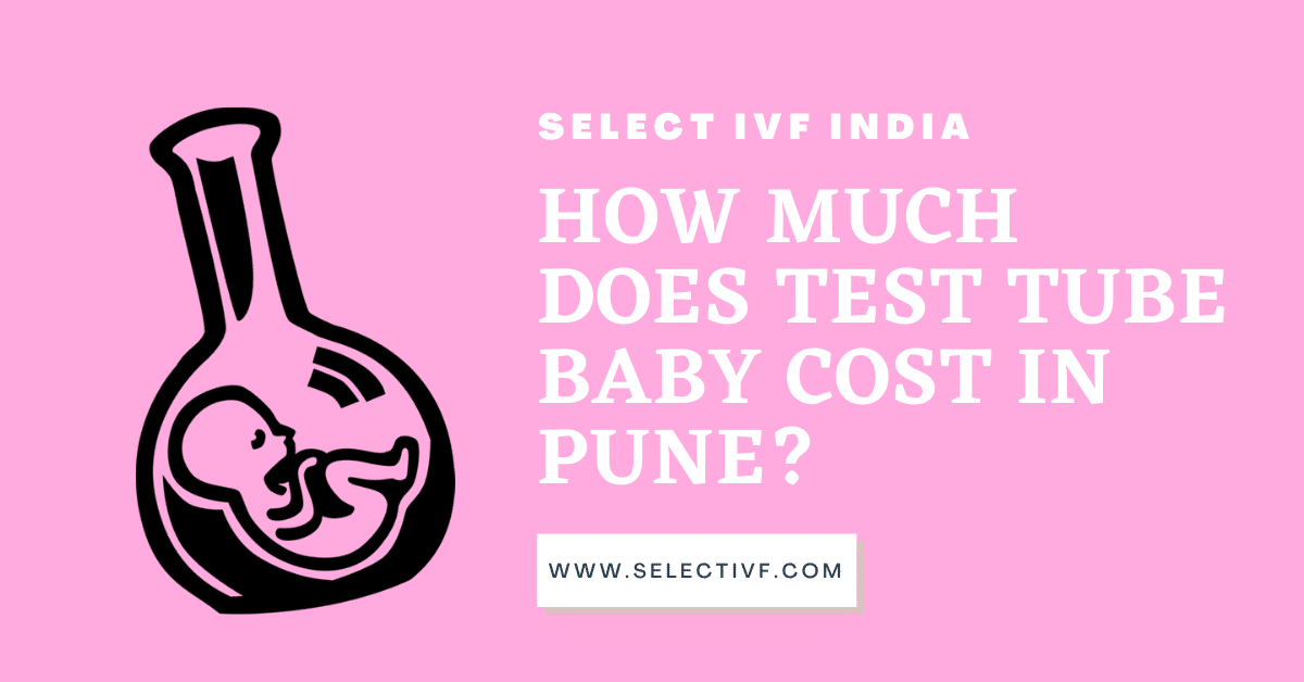 Test Tube Baby cost in Pune