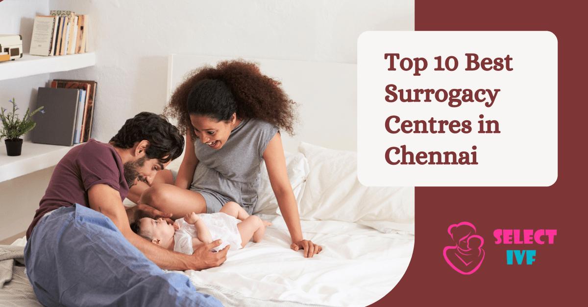 Best surrogacy centre in chennai