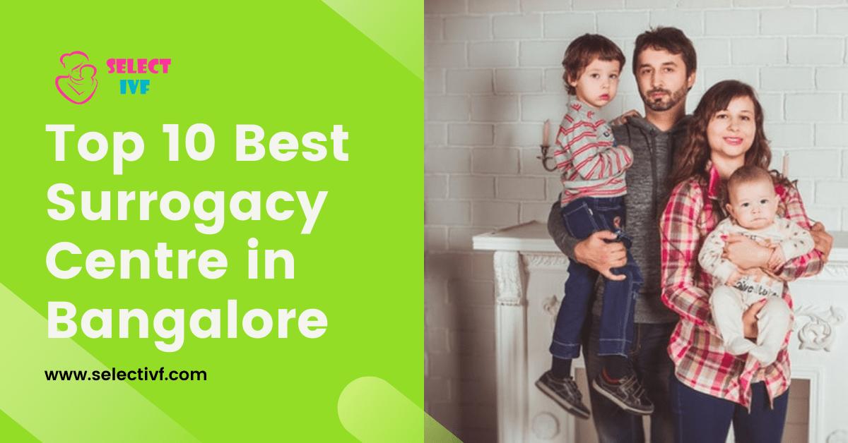 Best Surrogacy Centre in Bangalore
