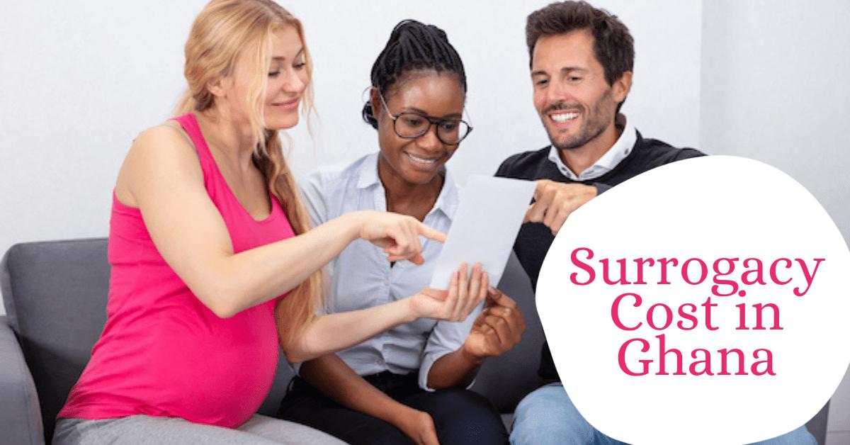 Surrogacy Cost in Ghana