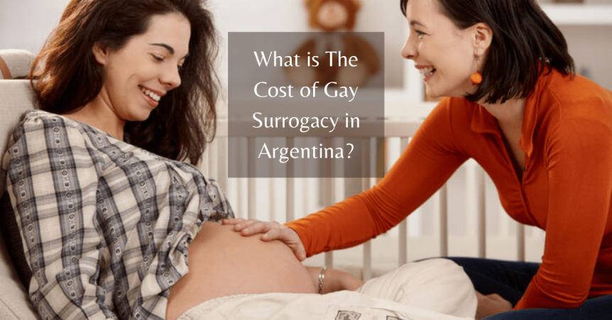 Cost of Gay Surrogacy in Argentina